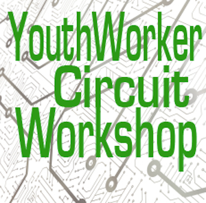 Youth worker Circuit Workshop Series