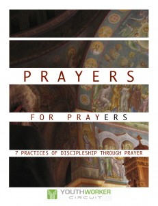 Youthworker Circuit | Prayers for Prayers