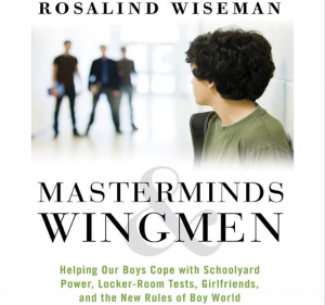 Understanding Teen Boys | Masterminds and Wingmen