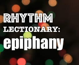 RHYTHM Lectionary: Year A, Epiphany 2