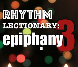 RHYTHM Lectionary: Year A, Epiphany 3